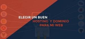 Elegir un buen hosting y dominio para mi web
