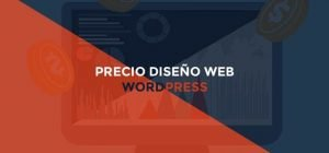 Precio diseño web wordpress